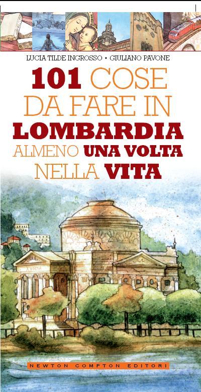"Martedì 4 ""101 Lombardia"" a Bergamo"