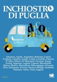 Inchiostro di Puglia: pronta la ristampa