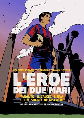 L'eroe dei due mari (la graphic novel)!