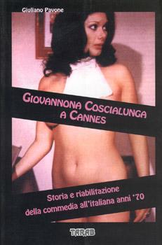 """Recensione di """"Giovannona Coscialunga a Cannes""""!"""