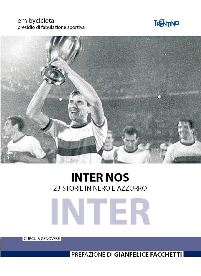 Un racconto di Giuliano su Inter nos – 23 storie in nero e azzurro